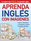 Aprenda Ingles Con Imagenes (Learn English with Images) - Santillana
