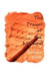 The Prayer of the Minstrel - Anthony Smith