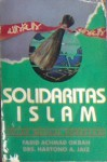 Solidaritas Islam: Jalan Menuju Persatuan - Farid Achmad Okbah, Hartono Ahmad Jaiz