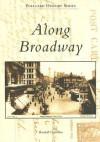 Along Broadway - Randall Gabrielan