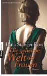 Die geheime Welt der Frauen: Roman (German Edition) - Ilana Stanger-Ross, Angelika Felenda
