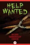 Help Wanted - Richie Tankersley Cusick