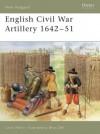 English Civil War Artillery 1642-51 - Chris Henry