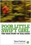 Poor Little Swift Girl - Steve Friedman