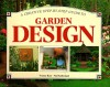 A Creative Step-By-Step Guide to Garden Design (Step-By-Step Gardening) - Yvonne Rees, Neil Sutherland, Y. Reese