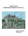 Fire Use in Northern Forest Survival - Mors Kochanski