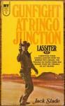 Gunfight At Ringo Junction - Jack Slade