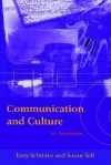 Communication and Culture: An Introduction - Tony Schirato, Susan Yell