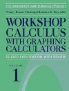 Workshop Calculus with Graphing Calculators - Nancy Baxter Hastings