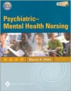 Psychiatric-Mental Health Nursing - Wanda K Mohr