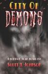 City of Demons - Scott A. Johnson