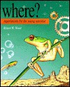 Where?: Experiments For The Young Scientist - Robert W. Wood