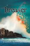 Breaker - Emma Raveling