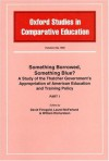 Something Borrowed, Something Blue?: A Study Of The Thatcher Government's Appropriation Of American Education And Training Policy - David Finegold, Laurel McFarland, William Richardson