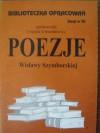 Poezje Wisławy Szymborskiej - Urszula Lementowicz