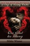 One Shot Too Many (31 Days of Steamy Mocha) - Nikki Winter