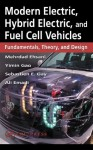 Modern Electric, Hybrid Electric, And Fuel Cell Vehicles Fundamentals, Theory, And Design - Mehrdad Ehsani, Sebastien E. Gary