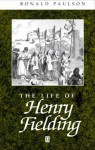 The Life of Henry Fielding - Ronald Paulson