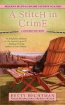 A Stitch in Crime - Betty Hechtman