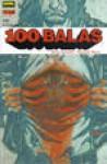 100 Balas: Instinto (Colección Vertigo #280) - Brian Azzarello, Eduardo Risso