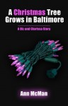 A Christmas Tree Grows in Baltimore - Ann McMan