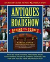 Antiques Roadshow Behind the Scenes: An Insider's Guide to PBS's #1 Weekly Show - Marsha Bemko, Mark L. Walberg