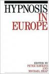 Hypnosis in Europe: - Peter Hawkins
