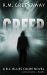 Creep: A B.C. Blues Crime Novel - Kate Greenaway