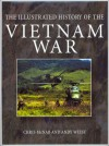 Illustrated History of Vietnam - Chris McNab, Andrew Wiest
