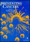 Preventing Cancers - Tom Heller, Stephen Pattison, Lorna Bailey