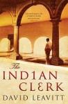 The Indian Clerk - David Leavitt