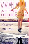 Vivian Apple at the End of the World - Katie Coyle