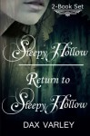 Sleepy Hollow 2-Book Set: Sleepy Hollow & Return to Sleepy Hollow - Dax Varley