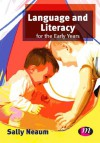 Language and Literacy for the Early Years: 9780857257413 (Early Childhood Studies Series) - Sally Neaum