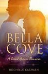 Bella Cove - Rochelle Katzman