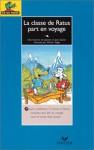 La classe de Ratus part en voyage - Jeanine Guion, Jean Guion, Olivier Vogel
