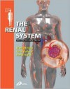 The Renal System: Systems of the Body Series - Michael J. Field, David Harris