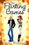 The Flirting Games: 1 (The Flirting Series) - Stella Wilkinson