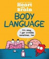 Heart and Brain: Body Language - The Awkward Yeti