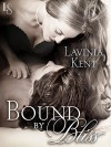 Bound by Bliss (Bound and Determined) - Lavinia Kent