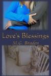 Love's Blessings - M.G. Braden