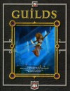 D20 Guilds - Alderac Entertainment Group, Shawn Carman, Richard Farrese, Andrew Getting, Gareth Hanrahan, Sean Holland, Andrew Hudson, Jeff Ibach, Jim Sharkey, Doug Sun