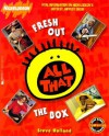 FRESH OUT THE BOX: NICKELODEON'S ALL THAT (Nickelodeon) - Steve Holland