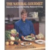 The Natural Gourmet - Annemarie Colbin