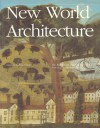 New World Architecture - Christian Norberg-Schulz