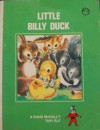 Little Billy Duck (A Rand McNally Tiny Elf Book) - Carol Erickson, Lucy Ozone