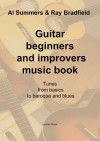 Guitar Beginners and Improvers Music Book: Revised Edition - Al Summers, Ray Bradfield