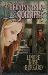 Her One True Soldier - Linore Rose Burkard