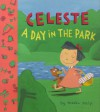 Celeste: A Day in the Park - Martin Matje