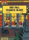 Der Fall Francis Blake (Die Abenteuer von Blake und Mortimer, #13) - Jean Van Hamme